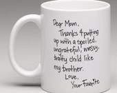 Dear Mom - CUSTOMIZABLE Coffee Cup