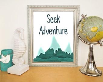Seek Adventure Instant Download  / Printable Watercolor Mountains / Teal Blue Art /  Digital Download Print / DIY Art Print/ Woodland Art