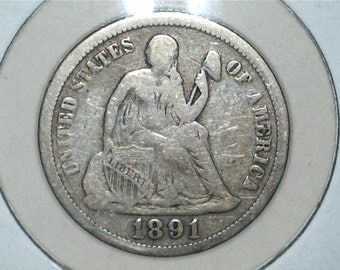 Liberty Seated 1891 US 90% Silver Dime / US Coin / Nice Liberty Detail