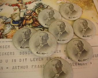 8 Vintage Reproduction Woodrow Wilson Pinback Buttons Campaign Buttons 1912-1916