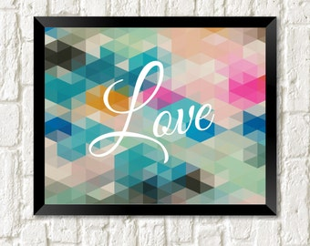 LOVE Printable, LOVE Art, Nursery Kids Room, Geometric Print, 8x10 Instant Download, Colorful Modern Wall Art, Anniversary Engagement Gift