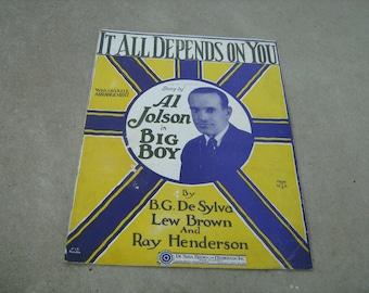 1926  vintage sheet music ( It all depends on you  ) Al Jolson in big boy