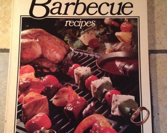 1977 Better Homes and Gardens All-Time Favorite Barbecue Recipes Cookbook Book
