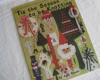 Vintage (1979) instructions for Knotting Christmas decorations, 'Tis the season to be Knotting. Great ideas, and not too early to start....