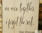 Handpainted We Were Together sign