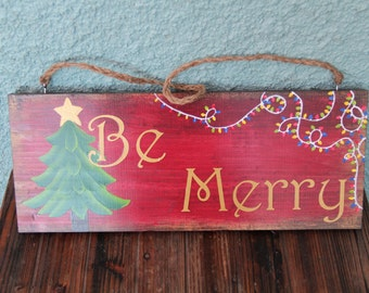 Be Merry & Let it Snow Reversible Hand Painted Sign