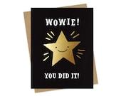 gold star wowie - foil stamped card - congrats card - congratulations card - graduation card - encouragement card - folded card - oc986