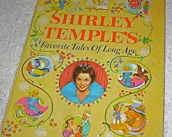 Book Shirley Temples Favorite Tales of Long Ago Hardcover 1958 Repurpose Recycle Reuse Decoupoge Art work Children Reading
