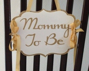 Baby Shower Mommy to be Chair Sign - Burlap Sign