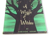 Vintage Book a Woggle of Witches by Adrienne Adams 1971