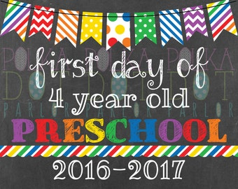Combo First/Last Day of 4 Year Old Preschool Sign Printable - 2016-2017 School Year Rainbow Primary Colors Chalkboard Sign Instant Download