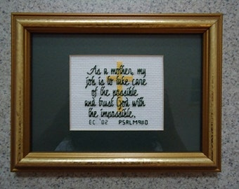 As a Mother - Dark Green - Inspirational  Cross Stitch Picture - Wall Decor