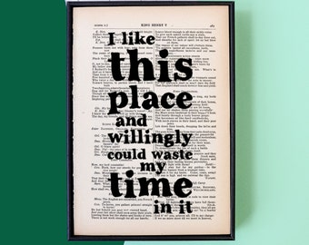 House Warming Gift - New Home - Quirky Art Print - Shakespeare Quote - Framed Quote - Framed Print - Vintage Book Page - I like this place