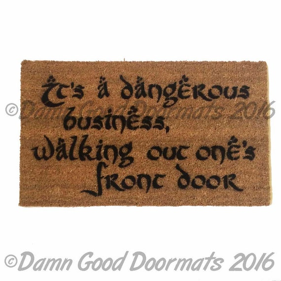 Dangerous walking out front door gandalf geek doormat tolkien - Geeky doormats ...