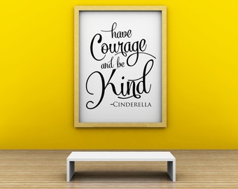 Vinyl Lettering Wall Decal- Have Courage and be Kind. Item 1634 New Standard Size 11x14 inches