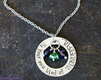 Be Your Own Kind of WONDERFUL Necklace, Inspirational Hand Stamped Necklace, Inspirational Jewelry