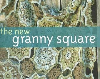 The New Granny Square Book