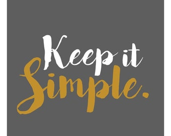 Keep It Simple Home Decor Decal