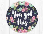 Mouse Pad Mousepad Office Supplies Gift Best Friend Gift Sister Office Desk Accessories Office Gifts Floral You Got This Round Mouse Pad