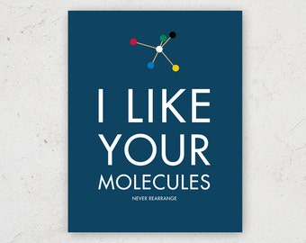 I Like Your Molecules