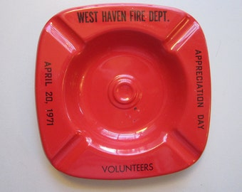 vintage West Haven FIRE DEPARTMENT ash tray - Volunteers Appreciation Day - 1971 - red metal ashtray
