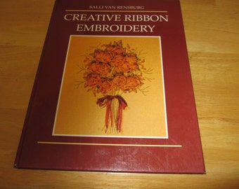 Creative Ribbon Embroidery by Salli Van Rensburg