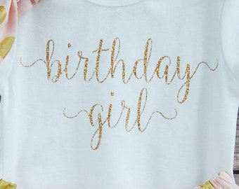 Birthday Girl Bodysuit, First Birthday Outfit, Baby's Birthday Shirt