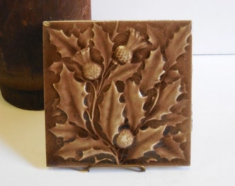 Antique Pottery Tile,Thistle, 6 x 6 Earthenware Arts and Crafts Rookwood  Majolica Nature leaves Taupe brown