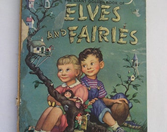 1951  Giant Golden Book of Elves and Fairies