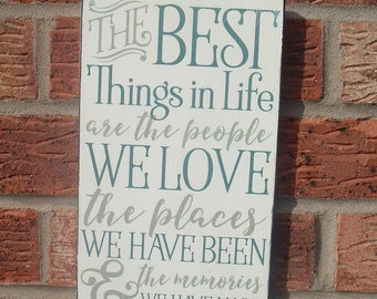 Shabby chic the best things in life are the people we love  gift wooden  sign plaque