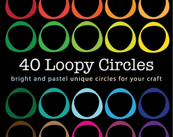 Loopy Circle Frames - Digital Clip Art - 40 Loopy Circles in Bright and Pastel Colors
