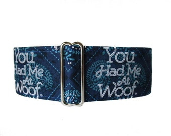 Blue Martingale Collar, 2 Inch Martingale Collar, You Had Me at Woof, Martingale Collar for Boys, Whippet Collar