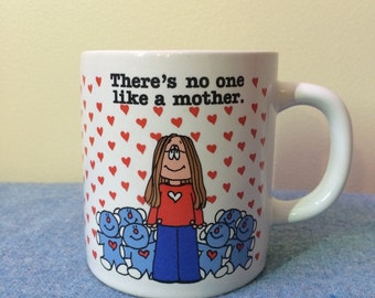 1983 Cathy Mug - Theres no one like a Mother