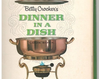 """ON SALE Betty Crocker's """"Dinner In A Dish"""" Cook Book, Vintage Recipes, 1965 Cookbook, Vintage Cooking, Collectible Cookbook, Retro Kitchen"""