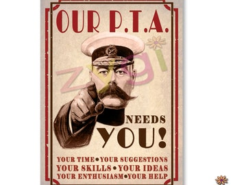 Printable PTA poster- Kitchener- Our pta needs you- Vintage- Printable- you print- INSTANT DOWNLOAD