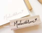 Made with love handlettered rubber stamp