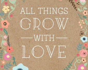 All Things Grow With Love Notepad