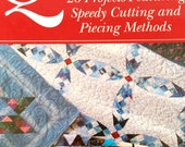 Quick and Easy Quiltmaking 26 Projects featuring Speedy Cutting and Piecing Techniques