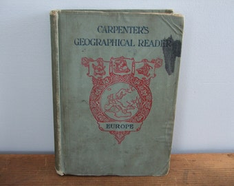 Carpenter's Geographical Reader Europe by Frank G Carpenter 1902