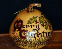 Gourd Victorian Christmas tree ornament holly pine branches dried kettle gourd craft gourd pyro-engraved gourd art wood burned painted gourd