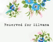 RESERVED for Silvana