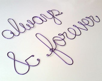 ALWAYS and FOREVER Sign, Wall Hanging Decoration, Wall Wire Sign, Wall Decoration, Wall Hanging, Wall Art, Love Sign, Wedding Sign