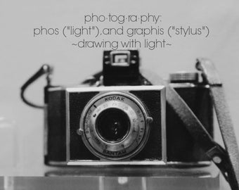 Design photography Quote camera definition Photo art Black white vintage typography Drawing with light Phos Photographer studio decor