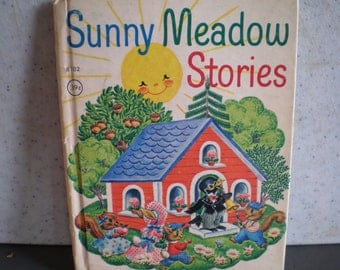 Vintage Mid Century Children's Book - Junior Elf Book - Sunny Meadow Stories