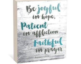 Be Joyful in Hope, Romans 12:12  -  Woodblock Art Sign
