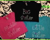 Rhinestone Big Sister Tshirt Rhinestone Middle Sister Tshirt Rhinestone Little Sister tshirt Baby Shower Gift Girls youth