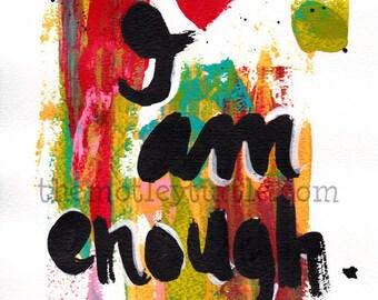 """I Am Enough Art Journal Print; 8x10"""""""