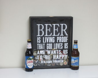 Beer Bottle Cap Collector Shadow Box Display - Benjamin Franklin Quote - Beer is Proof God Loves Us - Gift for Dad, Groomsman, House Warming