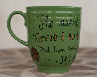 "Peter Pan ""Second to the right"" Quote mug - Large, hunter green with thimble and acorn - Hand painted, J.M. Barrie - Literary"