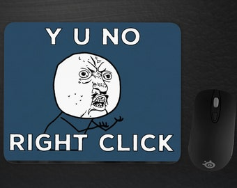 Y U NO Meme Mousepad